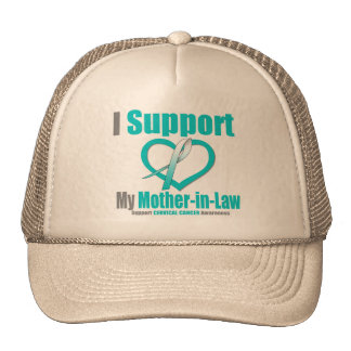 Cervical Cancer I Support My Mother-in-Law Cap