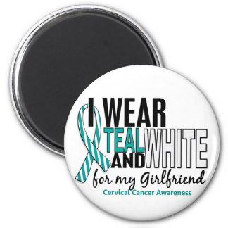 CERVICAL CANCER I Wear Teal White For Girlfriend Fridge Magnet