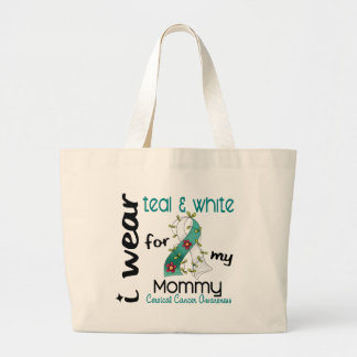 Cervical Cancer I Wear Teal & White For My Mommy 4 Jumbo Tote Bag