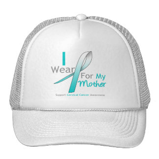 Cervical Cancer I Wear Teal & White For My Mother Cap