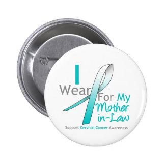 Cervical Cancer I Wear Teal & White Mother-in-Law 6 Cm Round Badge