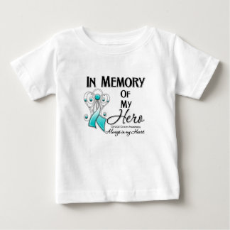 Cervical Cancer In Memory of My Hero Infant T-Shirt