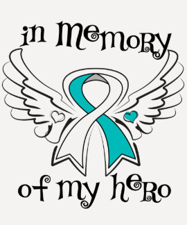 Cervical Cancer In Memory of My Hero Tshirt