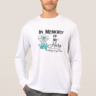 Cervical Cancer In Memory of My Hero Tshirts