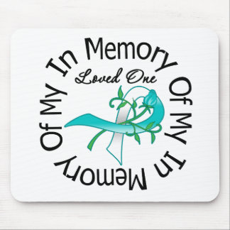 Cervical Cancer In Memory of My Loved One Mouse Pads