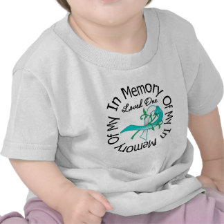 Cervical Cancer In Memory of My Loved One Shirt