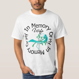 Cervical Cancer In Memory of My Wife T-Shirt