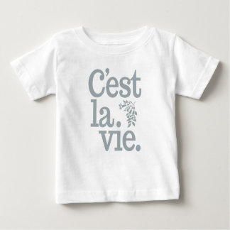 C'est La Vie shirts - choose style & color