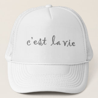 c'est la vie trucker hat