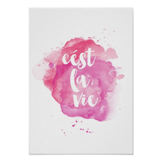 Cest la vie watercolor poster