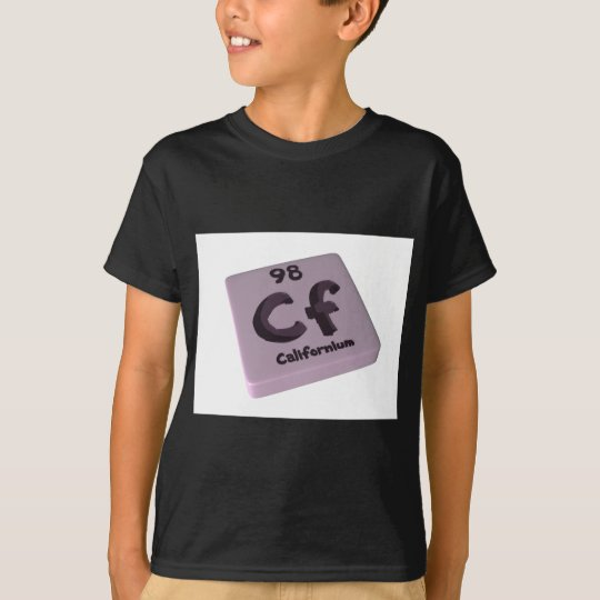 Cf Californium T-Shirt