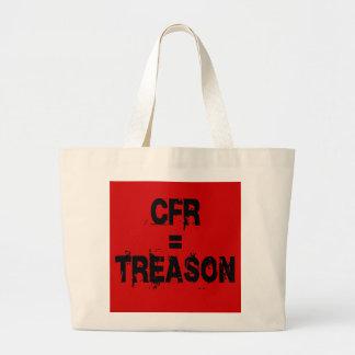 CFR = Treason Bags