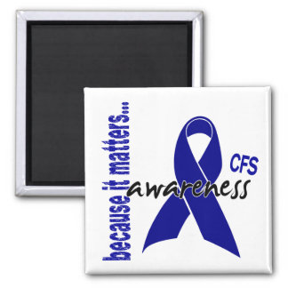 CFS Chronic Fatigue Syndrome Awareness Square Magnet