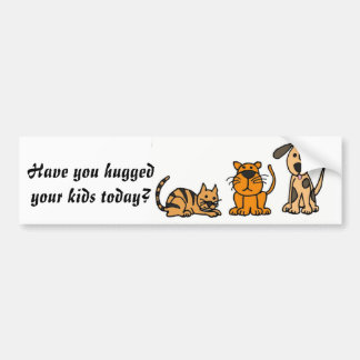 CG- Have you hugged your kids today sticker Bumper Sticker