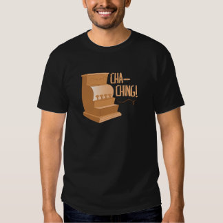 Cha Ching Tshirts