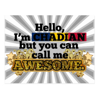 Chadian, but call me Awesome Postcard