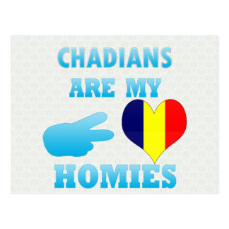 Chadians are my Homies Post Card