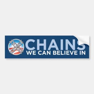 Chains We Can Believe In Bumper Sticker Car Bumper Sticker