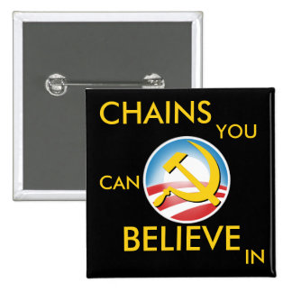 Chains You Can Believe In 15 Cm Square Badge