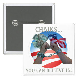 Chains you can believe in... 15 cm square badge