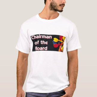 Chairman of the Board - Darts #2 T-Shirt