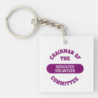 Chairman of the Dedicated Volunteer Committee Single-Sided Square Acrylic Key Ring
