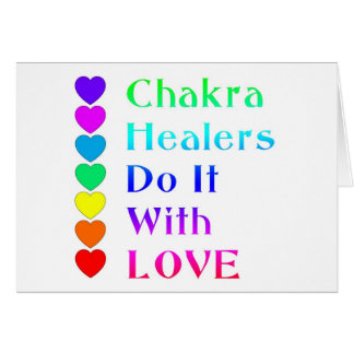 Chakra Healers Do It With Love in Rainbow Colors Greeting Cards