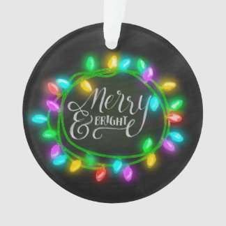 Chalk Drawn Merry and Bright with Lights Ornament