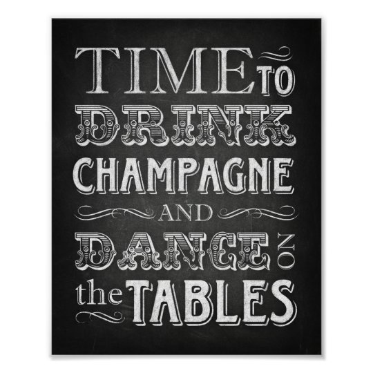 Chalk Style TIME TO DRINK CHAMPAGNE Sign Print