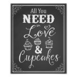 """Chalkboard """"All you need is love & Cupcakes"""" print"""