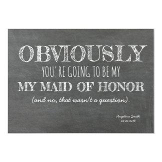 Chalkboard Bridesmaid / Maid of Honor Funny Card