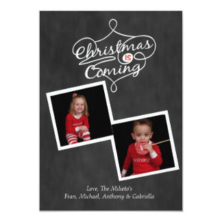 Chalkboard Christmas Is Coming Photo Xmas Card 13 Cm X 18 Cm Invitation Card