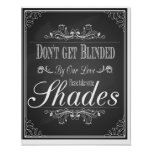 Chalkboard Don't get blinded by our love Print
