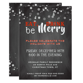 Chalkboard Eat Drink Be Merry Holiday Invitation
