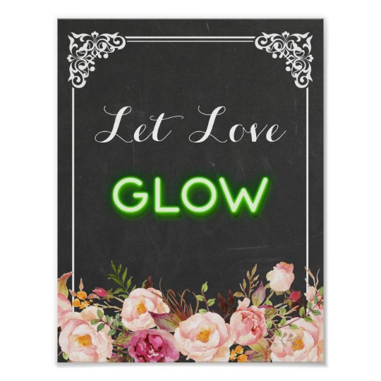 Chalkboard Floral Let Love Glow Neon Wedding Sign