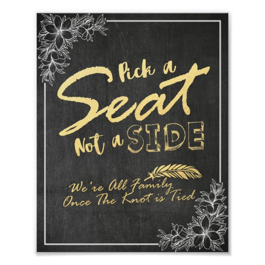 Chalkboard Floral Pick A Seat Not A Side