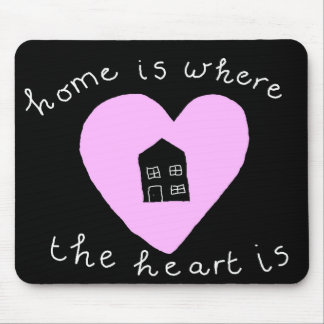 Chalkboard home is where the heart is design mouse pad
