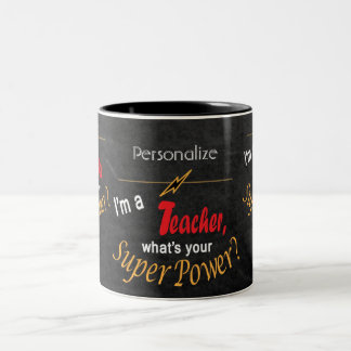 Chalkboard, I'm a Teacher What's Your Super Power? Two-Tone Coffee Mug