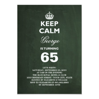 Chalkboard Keep Calm Funny 65th Birthday Invite