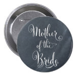 Chalkboard Mother of the Bride Button