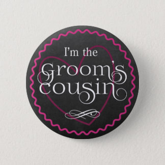 Chalkboard Pink Heart Wedding | Groom's Cousin 6 Cm Round Badge