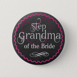 Chalkboard Pink Heart Wedding | Step Grandma Bride 6 Cm Round Badge