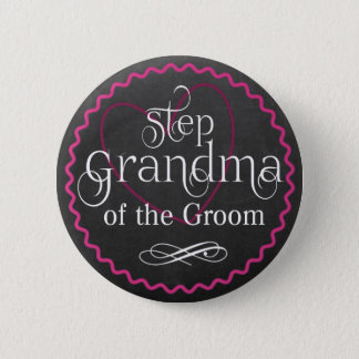 Chalkboard Pink Heart Wedding | Step Grandma Groom 6 Cm Round Badge