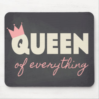 Chalkboard Queen of Everything Text Design Mousepads