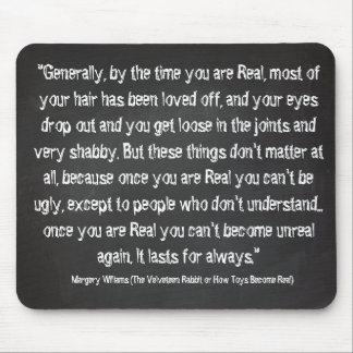 Chalkboard quotes - Velveteen Rabbit Mouse Mat
