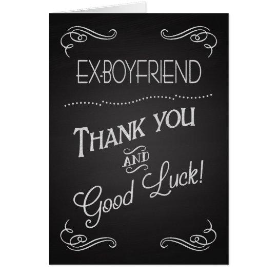 Chalkboard Thank You & Good Luck to Ex-Boyfriend