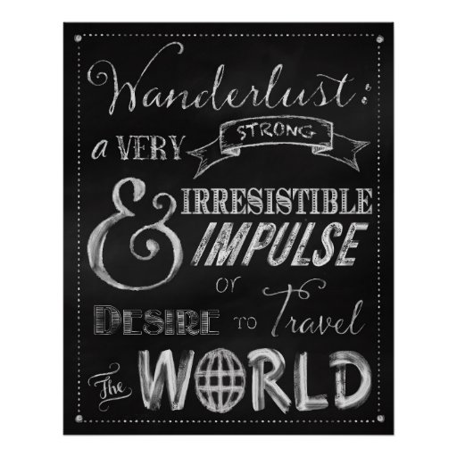 Chalkboard travel quote original art poster