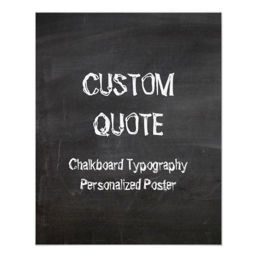 Chalkboard Typography Poster, Custom quote Poster