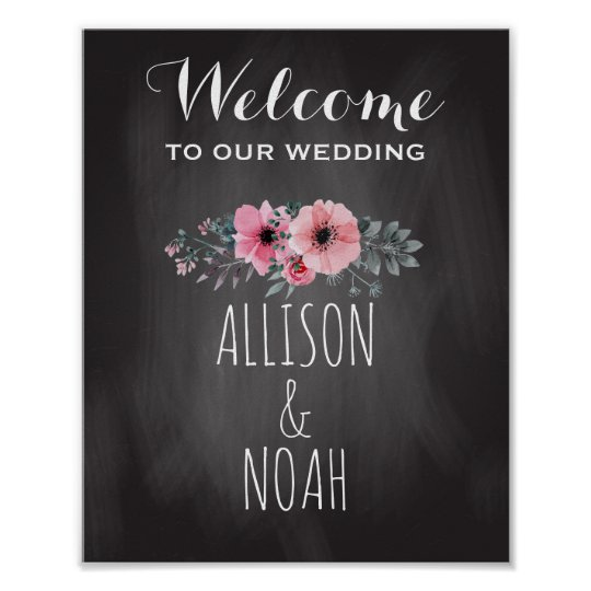 Chalkboard Wedding | Floral Welcome Reception Sign Poster