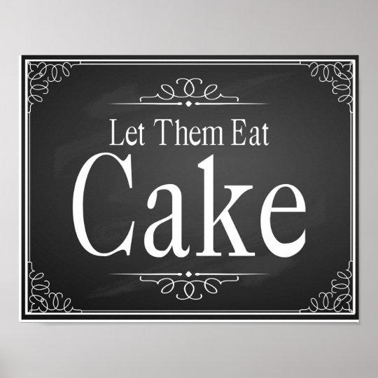 "Chalkboard Wedding party ""Let them eat cake"" print"